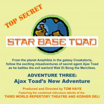 Star Base Toad - Adventure 3: Ajax Toad's New Adventure, John Adkins, Michael Gaddis, Tom Hays