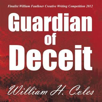 Guardian of Deceit, William H. Coles