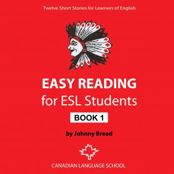 Easy Reading for ESL Students – Book 1: Twelve Short Stories for Learners of English