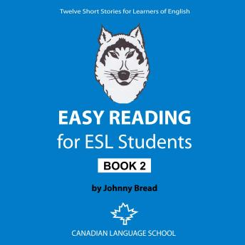 Easy Reading for ESL Students – Book 2: Twelve Short Stories for Learners of English