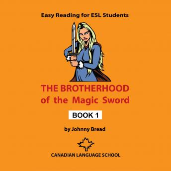 Brotherhood of the Magic Sword: Book 1, Johnny Bread