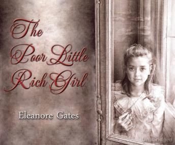 Poor Little Rich Girl, Eleanore Gates