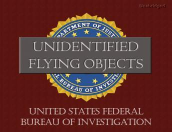 FBI Report on Unidentified Flying Objects, Federal Bureau of Investigation