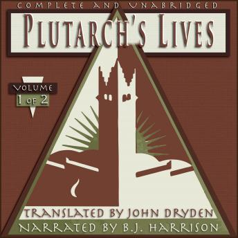 Plutarch's Lives: Volume 1 of 2