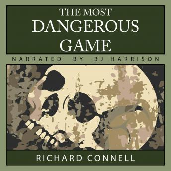 Most Dangerous Game, Audio book by Richard Connell