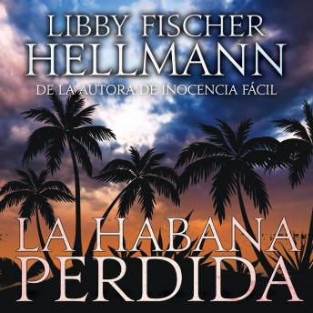 La Habana Perdida: Spanish Version of Havana Lost