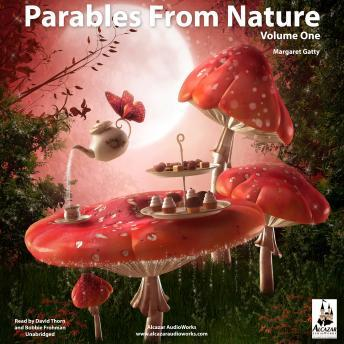 Parables from Nature, Volume 1, Margaret Gatty