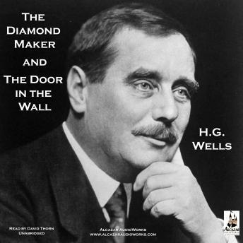 Listen To The Diamond Maker And The Door In The Wall By H