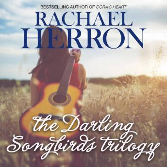 Darling Songbirds Trilogy: A Darling Bay Boxed Set, Rachael Herron