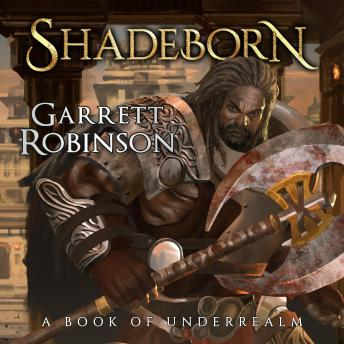 Shadeborn: A Book of Underrealm