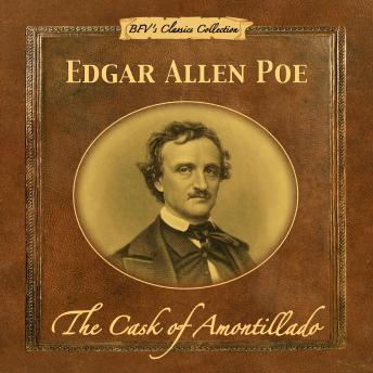 Cask of Amontillado, Edgar Allen Poe