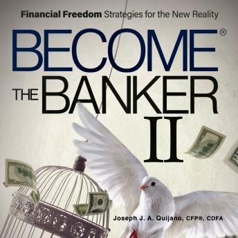 Become the Banker II: Financial Freedom Strategies for the New Reality