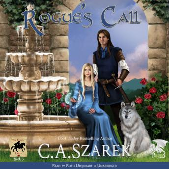 Rogue's Call (The King's Riders Book 3), C.A. Szarek