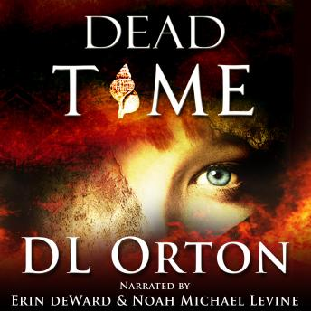Dead Time: (Between Two Evils #3)