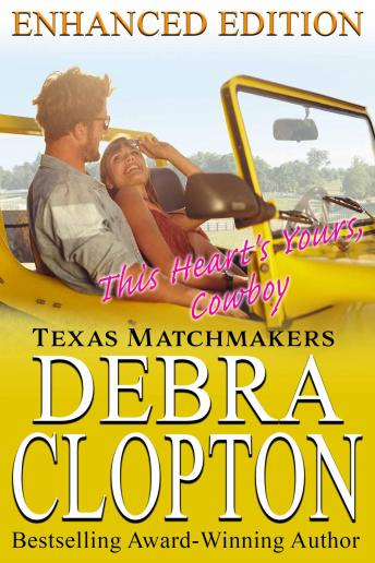 Download This Heart's Yours, Cowboy: Enhanced Edition by Debra Clopton
