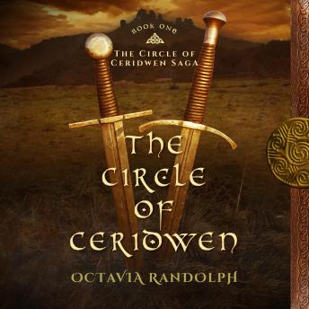 The Circle of Ceridwen, The: Book One of The Circle of Ceridwen Saga