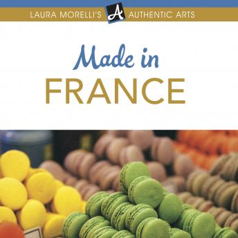 Download Made in France: A Shopper's Guide to France's Best Artisanal Traditions from Limoges Porcelain to Perfume, Pottery, Textiles, and More by Laura Morelli