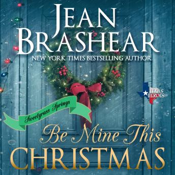 Download Be Mine This Christmas: Sweetgrass Springs Stories by Jean Brashear