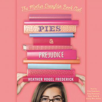 Download Pies and Prejudice by Heather Vogel Frederick