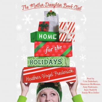 Download Home for the Holidays by Heather Vogel Frederick
