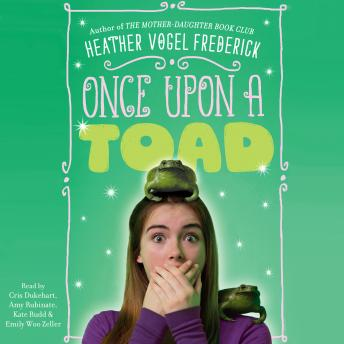 Once Upon a Toad, Heather Vogel Frederick