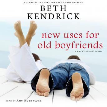 New Uses for Old Boyfriends: A Black Dog Bay Novel #2