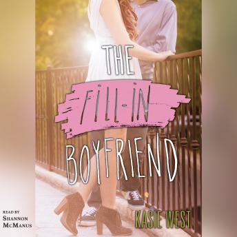 Fill-in Boyfriend, Kasie West