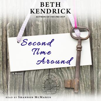 Second Time Around: A Novel