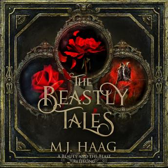 The Beastly Tales: The Completely Collection: Books 1 - 3