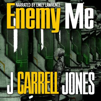 Enemy Me, J Carrell Jones