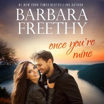 Once You're Mine: Callaway Cousins #4