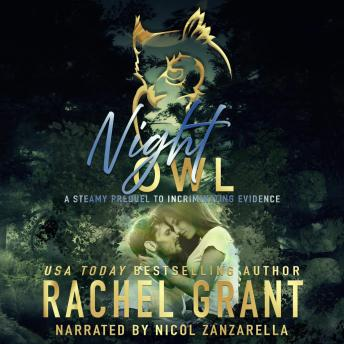 Night Owl: A Steamy Prequel to Incriminating Evidence