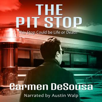 Download Pit Stop: (This Stop Could be Life or Death) by Carmen Desousa