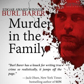 Murder in the Family, Burl Barer