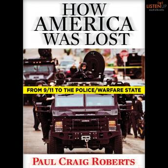 How America Was Lost, Paul Craig Roberts