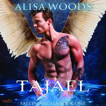 Tajael: Fallen Angels Book 1
