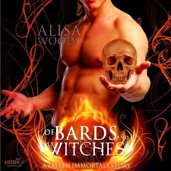 Of Bards and Witches: A Fallen Immortals Story