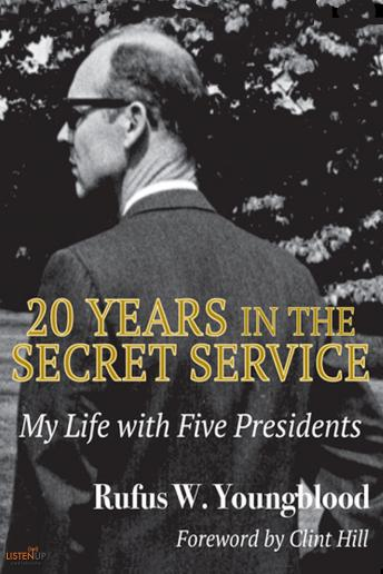 Download 20 Years in the Secret Service: My Life with Five Presidents by Rufus W. Youngblood