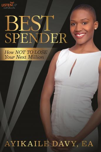 Best Spender:How NOT TO LOSE Your Next Million