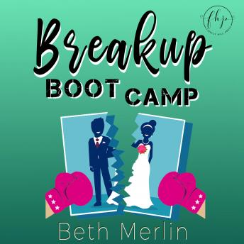 Breakup Boot Camp
