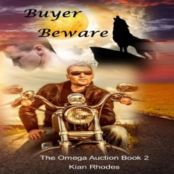 Download Buyer Beware (The Omega Auction Chronicles: Book Two) by Kian Rhodes