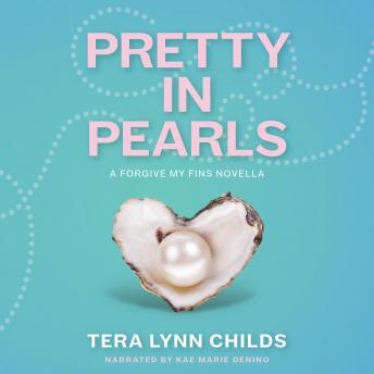 Pretty in Pearls, Tera Lynn Childs