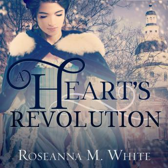 Download Heart's Revolution by Roseanna M. White