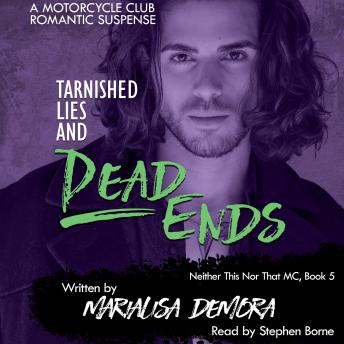 Tarnished Lies and Dead Ends: Neither This Nor That Book Five