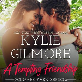 A Tempting Friendship: Clover Park, Book 10