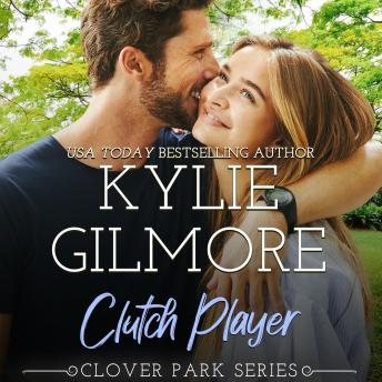 Clutch Player: Clover Park, Book 9