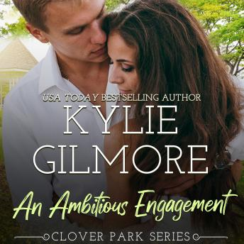 An Ambitious Engagement: Clover Park, Book 8
