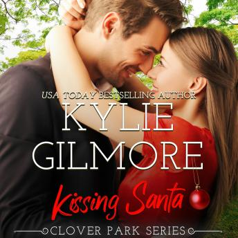 Kissing Santa: Clover Park, Book 4