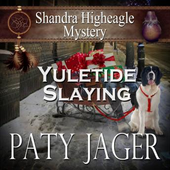 Yuletide Slaying, Paty Jager