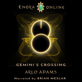 Gemini's Crossing: A LitRPG Gamelit Fantasy Adventure: Enora Online Book 1
